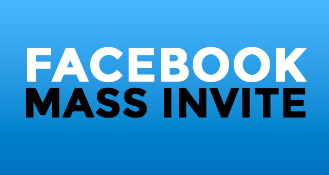 FACEBOOK MASS INVITE